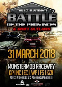 Battle of the Provinces & Drift Outlaws